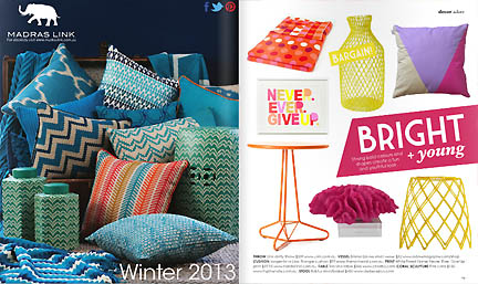 Colorful modern home decor tables, throws, accessories and pillows are featured in the Feb/Mar 2013 issue of Australia's online home decor magazine, Adore.