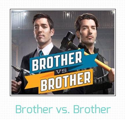 hgtvu0027s austin casting call - Brother Vs Brother Hgtv