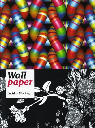 Wallpaper, by Lachlan Blackley.  $9.98 (List price: $40.00)