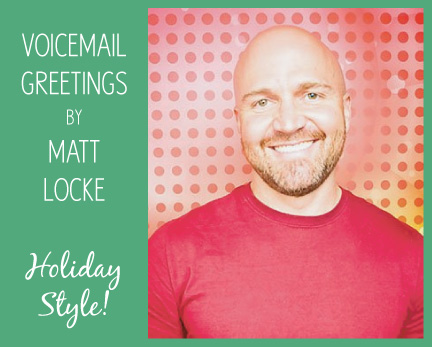 Voicemail greetings by Matt Locke--Holiday Style! A parody of Room Fu Design Guru Robin Callan's outgoing voicemail greeting.